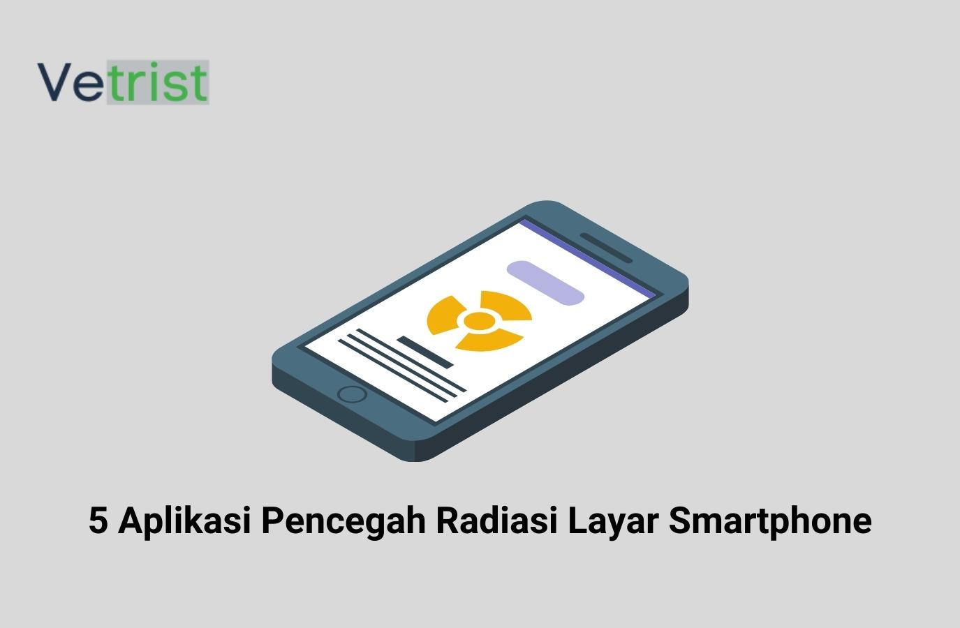 5 Aplikasi Pencegah Radiasi Layar Smartphone