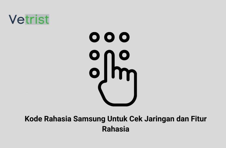 Kode Rahasia Samsung Untuk Cek Jaringan dan Fitur Rahasia (1)