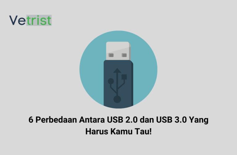 6 Perbedaan Antara USB 2.0 dan USB 3.0 Yang Harus Kamu Tau!