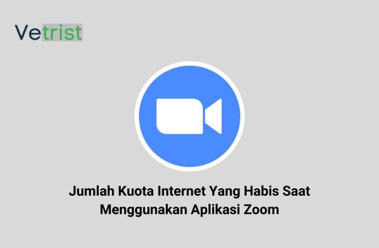 Jumlah Kuota Internet Yang Habis Saat Menggunakan Aplikasi Zoom